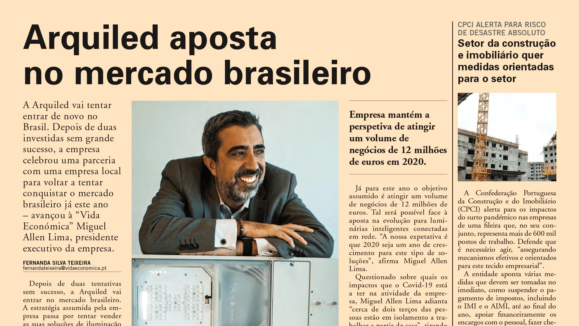 Vida Económica revela estratégia da Arquiled no regresso ao mercado Brasileiro